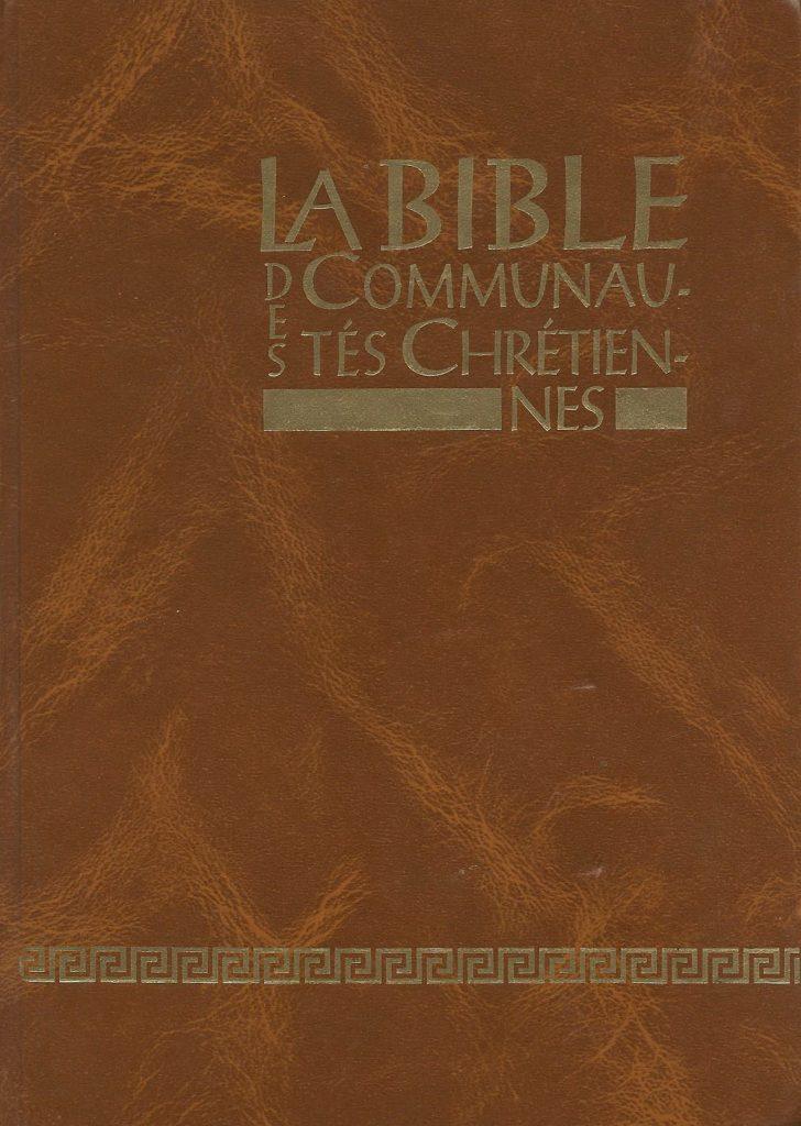 La bible des communautés chrétiennes