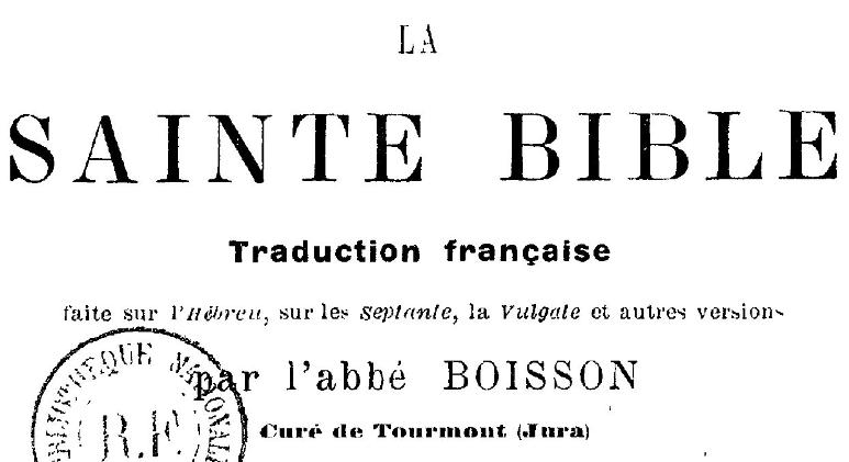 La Sainte Bible par l'Abbé Boisson – 1900